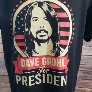 Shirts - DAVE GROHL FOR PRESIDENT Tee size L